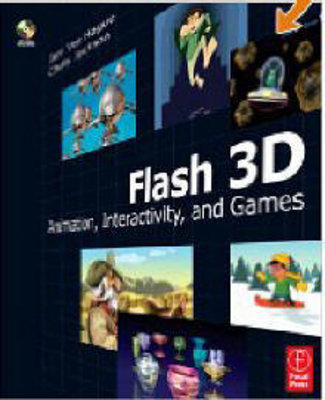 Product picture How to Create In Flash 3D Animation Interactivity and GAmes.